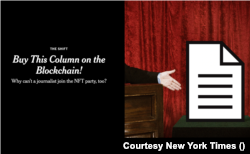 """The New York Times experimented with an NFT for a technology story that appeared in the newspaper. The story was called """"Buy This Column on the Blockchain!"""""""