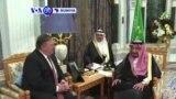 VOA60 Duniya: A Kasar Saudiya Sakataren Harkokin Wajen Amurka Mike Pompeo Ya Gana Da Sarki Salman