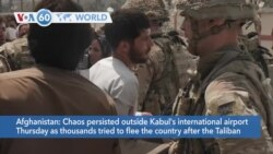 VOA60 Addunyaa - American forces will evacuate as many people as possible from the Kabul airport