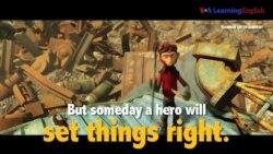 Học tiếng Anh qua phim ảnh: Set Things Right - Phim Spark: A Space Tail (VOA)
