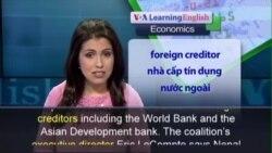 Anh ngữ đặc biệt: Nepal Debt (VOA)