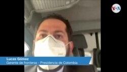 Lucas Gómez, Gerente de Fronteras Presidencia de Colombia 2