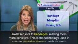 Phát âm chuẩn - Anh ngữ đặc biệt: Smart Bandages (VOA)