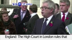 VOA60 World PM - Britain's High Court Deals Blow to Brexit