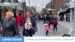 İngiltere'de Türkiye Göçmenleri Yeniden İşbaşı Yaptı