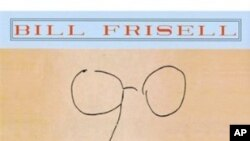"Bill Frisell: ""All We're Saying"""