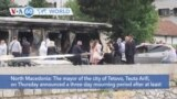 VOA60 World- Tetovo, North Macedonia declares three-day mourning period for fire at a COVID-19 ward that killed 14 people