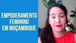 ONG internacional quer empoderar mulheres moçambicanas