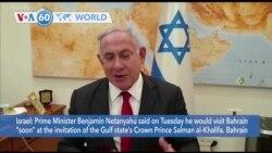 """VOA60 Addunyaa - Israel: Prime Minister Netanyahu said he would visit Bahrain """"soon"""""""
