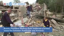 VOA60 Addunyaa - President Vladimir Putin brokered a limited cease-fire between Azerbaijan and Armenia