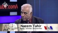 Cafe DC: Naeem Tahir