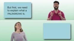 Everyday Grammar: Palindromes
