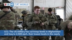 VOA60 Addunyaa - The US military has cut troop levels in Afghanistan and Iraq to 2,500 each