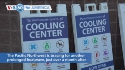 VOA60 America - Pacific Northwest braces for another prolonged heatwave