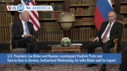 VOA60 Ameerikaa - U.S. President Joe Biden and Russian counterpart Vladimir Putin met face-to-face in Geneva