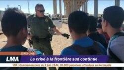 La crise à la frontière sud continue