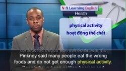 Anh ngữ đặc biệt: Obesity Long Term Problem (VOA)