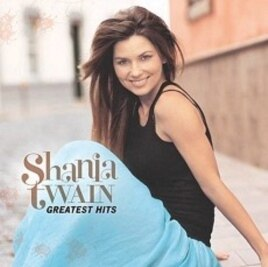 "Shania Twain's ""Greatest Hits"" CD"