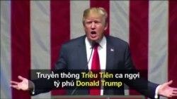 Truyền thông Triều Tiên ca ngợi tỷ phú Donald Trump