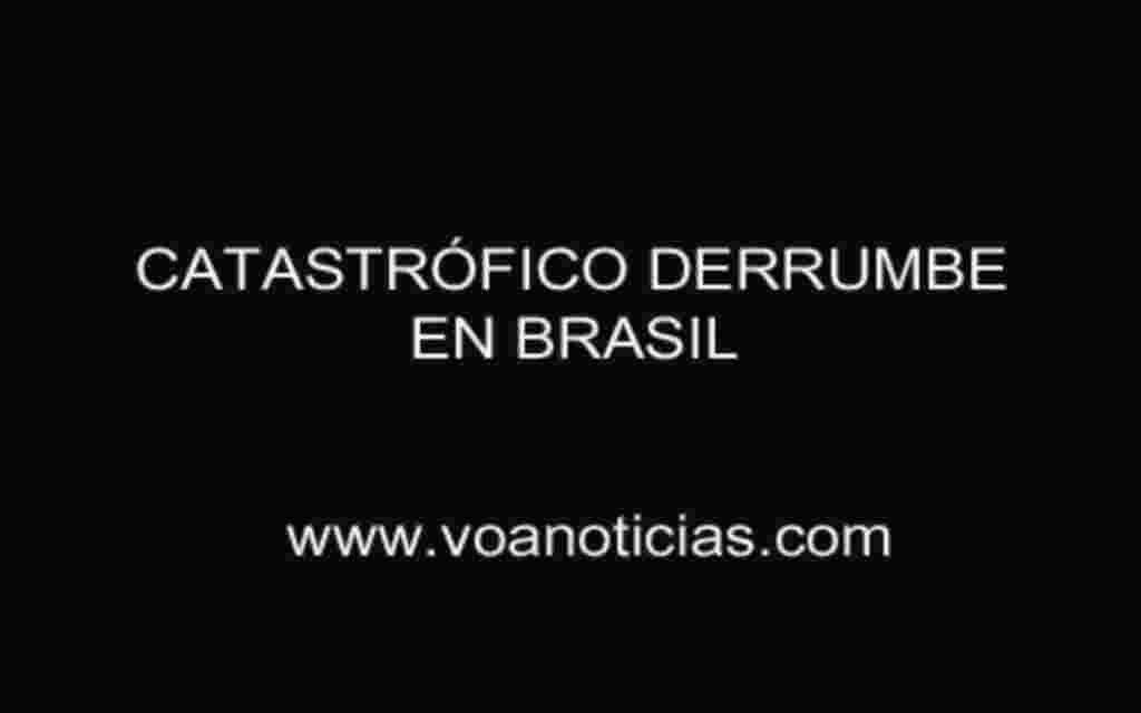 Catastrófico derrumbe en Brasil