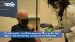 VOA60 Ameerikaa - President-elect Joe Biden receives his first dose of the coronavirus vaccine