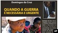 Domingos Cruz escreveu um livro baseado na crónica de opinião que parece estar na base do seu problema com a justiça