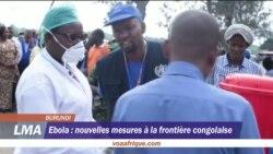 Nouvelles mesures à la frontière congolaise pour stoper Ebola