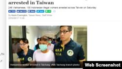 Ảnh minh họa: Taiwan News loan tin 246 người Việt bị bắt tại Đài Loan ngày 15/6/2019.(Web Screenshot)