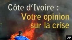 Côte d'Ivoire : Votre opinion sur la crise