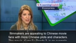 The Economics Report: Hollywood Studios Chase Chinese Audiences
