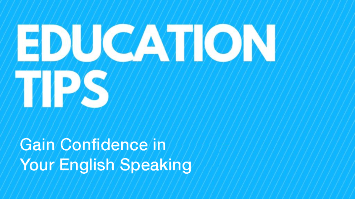 How to Gain Confidence in Your English Speaking