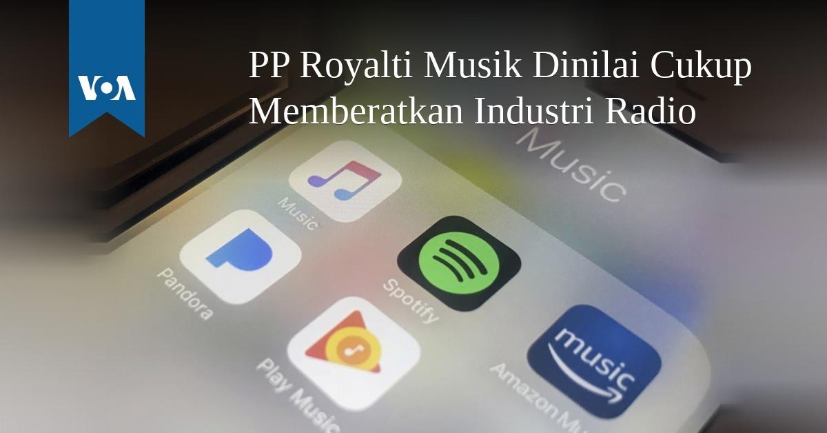 PP Royalti Musik Dinilai Cukup Memberatkan Industri Radio