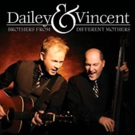 "Dailey & Vincent's ""Brothers From Different Mothers"" CD"