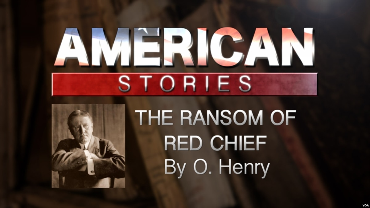 ransom red chief It looked like a good thing: but wait till i tell you we were down south, in alabama - mr driscoll and myself-when this ransom of red chief lesson plan.