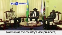 VOA60 Africa - South Sudan: Rebel leader Riek Machar is sworn in as the country's vice president