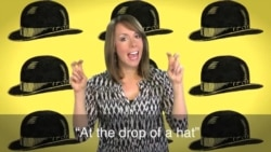 English in a Minute: At the Drop of a Hat