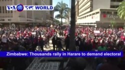 VOA60 World - Zimbabwe: Thousands rally in Harare to demand electoral reforms before the July 30 presidential election