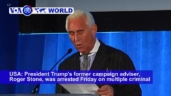 VOA60 World PM -Trump Ally Stone Charged with Lying in Russia Probe