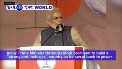 VOA60 World PM - Modi Wins Resounding Victory in India