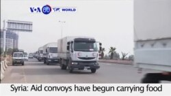 VOA60 World - Aid convoys bring food to Syrian towns amid reports of people dying of starvation in Syria