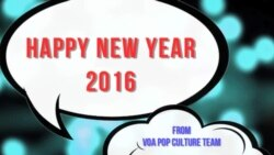 Happy Holidays and New Year - VOA Pop Culture Team
