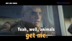 Học tiếng Anh qua phim ảnh: Get me - Phim Rampage (VOA)