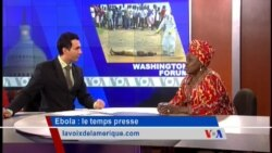 Washington Forum du 9 octobre 2014 : Ebola, le temps presse