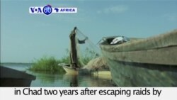 VOA60 Africa - Thousands of Nigerian refugees still in Chad after escaping Boko Haram