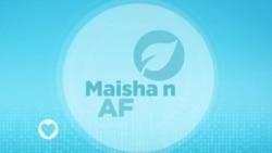 Maisha na Afya : Episode 7