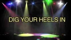 English in a Minute: Dig Your Heels In