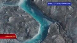 Đợt nóng kỉ lục làm tan chảy hàng tỉ tấn băng ở Greenland