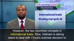 Phát âm chuẩn - Anh ngữ đặc biệt: Vietnam Seeks to Expand Its Economy (VOA)