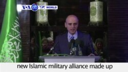 VOA60 World PM - Saudi Arabia announces a new Islamic military alliance made up of 34 countries to fight terroris.
