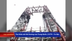 Truyền hình VOA 12/9/19: ExxonMobil có 'bỏ cuộc' ở VN vì áp lực từ Trung Quốc?